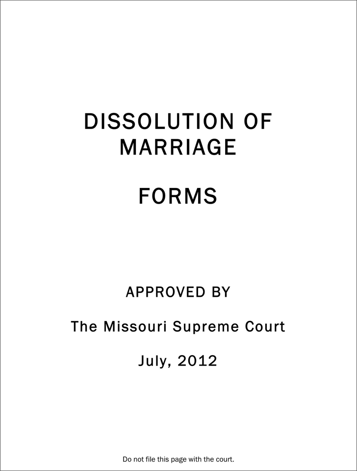 Missouri Dissolution of Marriage Forms Package